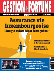 DOSSIER : Assurance vie luxembourgeoise : une passion bien française !